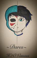 H2OVanoss~ Dares (H20vanoss) by mega-gaming-girl