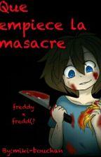 Que empiece la masacre... [[Pausada]] by miki-bouchan