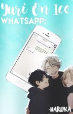 Whatsapp Yuri On Ice [ユーリ!!! on ICE] by -Haruka