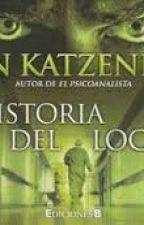 La Historia del loco by Niky2327