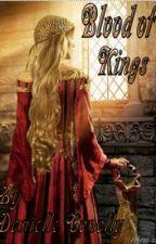 Blood of Kings by DanielleConolly