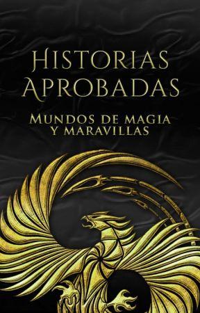 Historias Aprobadas - Proyecto: Alta Fantasía by AltaFantasia