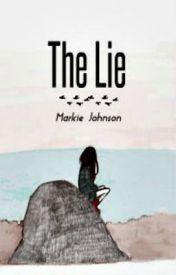 The Lie by LovelyMissTeardrop