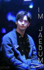 Im Jaebum || The Gang Boy  by jjkxada