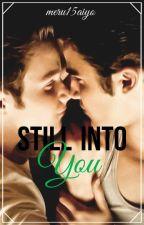 3. Still Into You (3ra. Parte de Juguemos a ser novios). by meru15aiyo