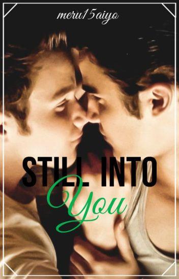 7. Still Into You (Saga Juguemos a ser novios)
