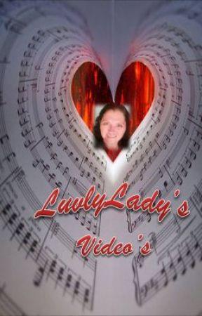 LuvlyLady's Videos by LuvlyLady1018