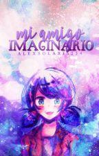Mi amigo imaginario. [Completa] by AlexSolaris234