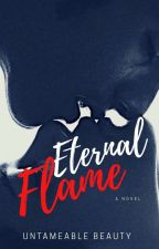 Eternal Flame (Mature 18+) by TheMuzeKPJ