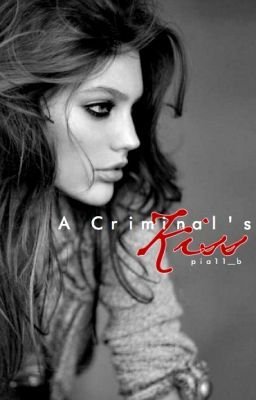 A Criminal's Kiss (Editing)
