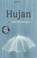 Hujan [6/6 End] by gaisyf