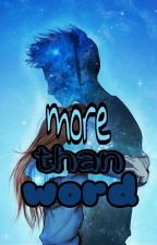 More Than Word by stv21stv