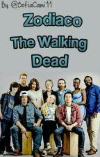Zodiaco The Walking Dead  by SofiaMoreStars