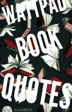 Wattpad Book Quotes by Qveen_Styles