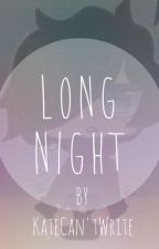Long Night || Zane x Reader by humanlusus