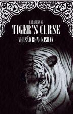 A maldição do tigre - Versão Ren // Kishan by CatarinaMartakis
