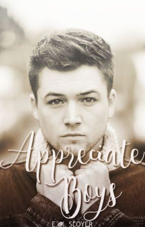 Appreciate Boys by EKShortstories