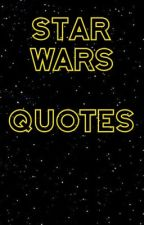 Star Wars Quotes by TakeAGiantStep