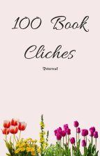 100 book cliches by pancreak