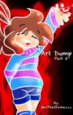 Art Dump (book 3) by MarTheArtsy_