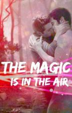 The Magic is in the Air.  •Sterek• by Aki_Sarutobi