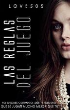 Las reglas del Juego © | Anexa Dulce Tentación by beautiful_shades