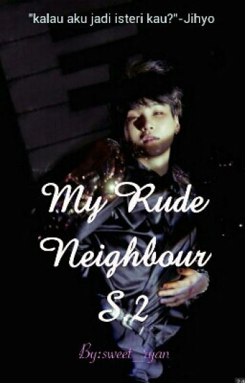 My Rude Neighbour S. 2