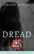 DREAD (BOOK 1 OF THE DREAD TRILOGY)  by CRVaughan