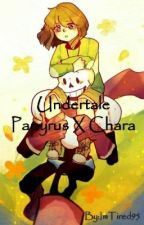 Undertale Papyrus X Chara by ImTired95