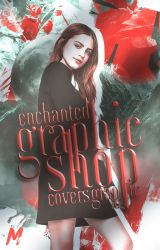 Enchanted Graphic Shop (Open) by CoversGraphic