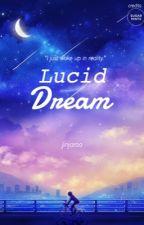 Lucid Dream by JINjaroo