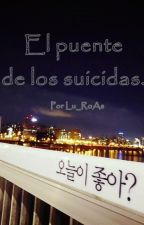 El puente de los suicidas. by Lu_RoAs