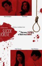 SUICIDE FORUM by citraptiwtiw