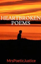 HEARTBROKEN POEMS by Thuggish_Princess