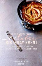 [OCTOBER] Birthday Event by flowdememoire