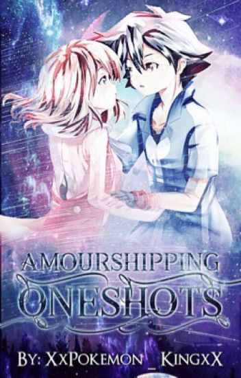 Amourshipping One-Shots