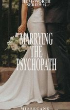 Marrying The Psychopath by MissEcang
