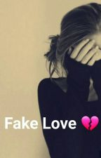 Fake Love! by ZoyaNisha