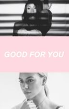 Good For You by _DeatToMe