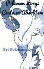 Pokemon story:Cesta za Absolitem by pokemonky