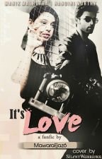 MaNan FF: It's Love! (Revised Edition) by MawaraEjaz6