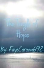 The Tingle of Hope by FayeCarzon692