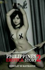 Philippines Erotica Story 2 (Ongoing) by RAVSRAVEN