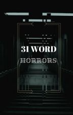 31 Word Horrors by _HArINe_