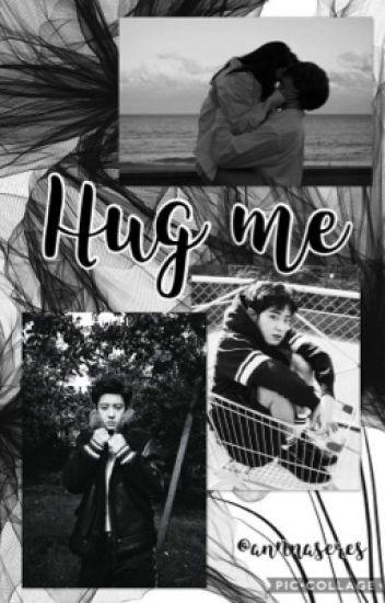 Hug Me [Park Chanyeol&EXO  ff] BEFEJEZETT