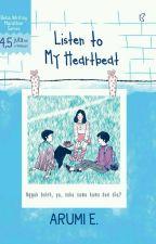 Listen To My Heartbeat by beliawritingmarathon