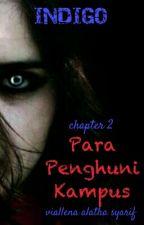 Para Penghuni Kampus (Chapter 2) by viallena