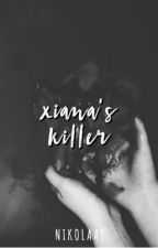 Xiana's Killer | #KNLabyrinthWC by kingnikolay