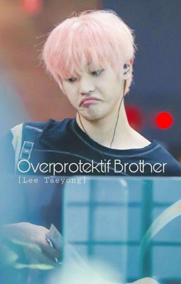 Overprotectif Brother [NCT.BTS.RV]✔