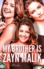 Мой брат Зейн Малик by marystocker